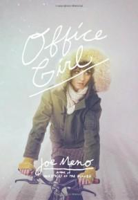 Office Girl - Joe Meno, Cody Hudson, Todd Baxter