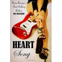 Heart Song (Biker Rockstar, #2) - Bec Botefuhr