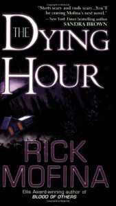 The Dying Hour - Rick Mofina
