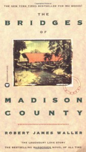 The Bridges of Madison County - Robert James Waller