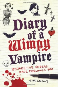 Diary of a Wimpy Vampire - Tim Collins