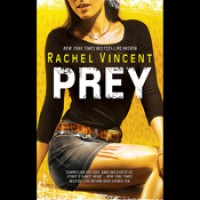 Prey (Shifters, #4) - Rachel Vincent,  Jennifer Van Dyck