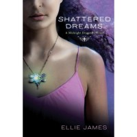 Shattered Dreams  - Ellie James