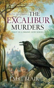 The Excalibur Murders: A Merlin Investigation - J.M.C. Blair