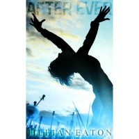 After Ever (After, #1) - Jillian Eaton