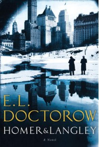 Homer & Langley - E.L. Doctorow