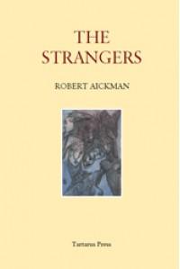 The Strangers - Robert Aickman