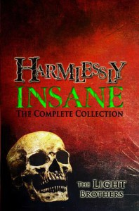 Harmlessly Insane: The Complete Collection - Evans Light, Adam   Light