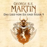 Game of Thrones - Das Lied von Eis und Feuer 9 - George R. R. Martin, Reinhard Kuhnert, Audible GmbH