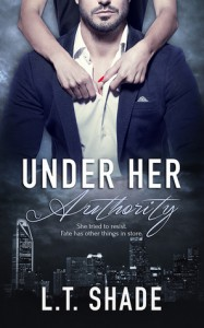 Under Her Authority - L.T. Shade