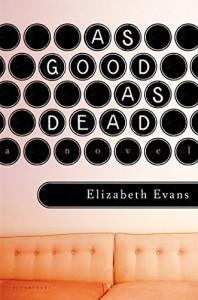 As Good as Dead by Evans, Elizabeth (2015) Hardcover - Elizabeth Evans