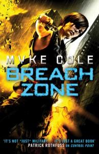 Breach Zone  - Myke Cole