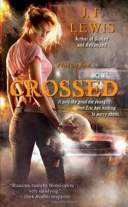 Crossed: A Void City Novel - J. F. Lewis