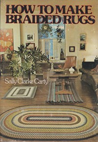 How to make braided rugs - Sally Clarke Carty