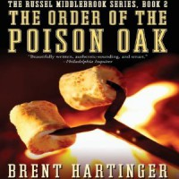 The Order of the Poison Oak - Brent Hartinger, Josh Hurley