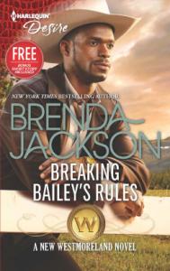 Breaking Bailey's Rules (The Westmorelands) - Brenda Jackson