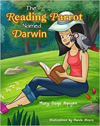 The Reading Parrot Named Darwin - Mary Sage Nguyen