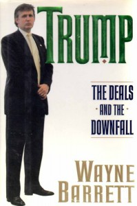 Trump: The Deals and the Downfall - Wayne Barrett