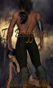 The Bodyguard - Raven Willow-Wood