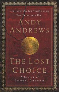 The Lost Choice - Andy Andrews