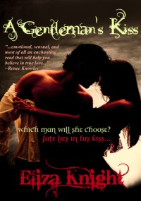A Gentleman's Kiss - Eliza Knight
