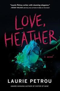 Love, Heather - Laurie Petrou