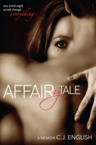 Affairytale, A Memoir - C.J. English