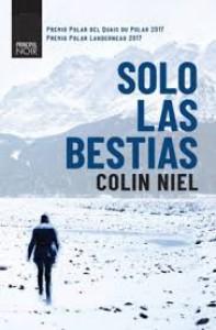 Solo las bestias - Colin Niel