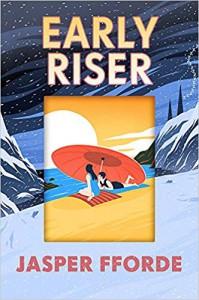 Early Riser - Jasper Fforde
