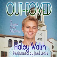 Out-Foxed - Haley Walsh, Joel Leslie