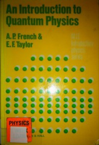 An Introduction to Quantum Physics - Anthony P. French, E.F. Taylor