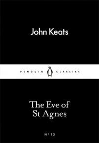 The Little Black Classics Eve of St Agnes - John Keats