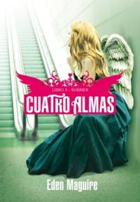 Summer (Cuatro Almas, #3) - Eden Maguire