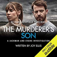 The Murderer's Son - Joy Ellis, Richard Armitage