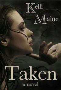 Taken (Give & Take, #1) - Kelli Maine