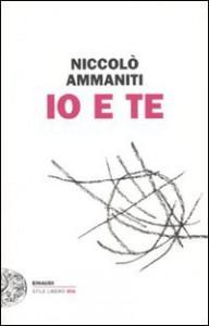 Io e te - Niccolò Ammaniti