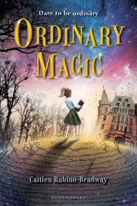 Ordinary Magic - Caitlen Rubino-Bradway, Hans Daellenbach