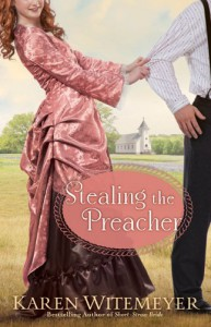 Stealing the Preacher - Karen Witemeyer