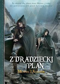 Zdradziecki plan  - Michael J. Sullivan, Edward Marek Szmigiel