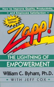 Zapp! The Lightning of Empowerment: How to Improve Quality, Productivity, and Employee Satisfaction - William C. Byham, Jeff Cox