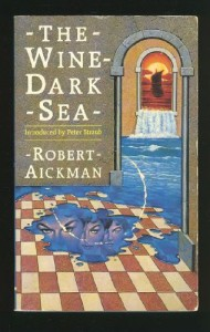 The Wine-Dark Sea - Robert Aickman, Peter Straub