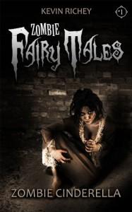 Zombie Cinderella - Kevin Richey