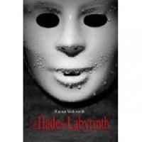 Das Hades Labyrinth: Thriller - Rainer Wekwerth