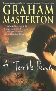 A Terrible Beauty - Graham Masterton