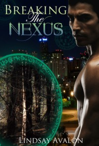 Breaking the Nexus (Mythrian Realm, #1) - Lindsay Avalon