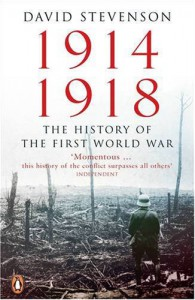1914-1918: The History of the First World War - David Stevenson