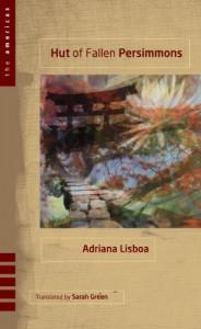 Hut of Fallen Persimmons - Adriana Lisboa, Sarah Green
