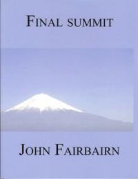 Final Summit - John Fairbairn