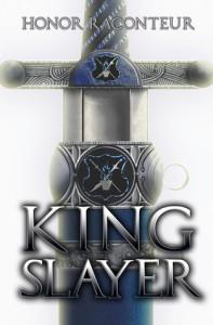 Kingslayer - Honor Raconteur