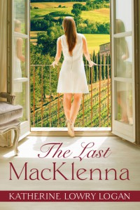 The Last MacKlenna (The Ruby Brooch) - Katherine Lowry Logan